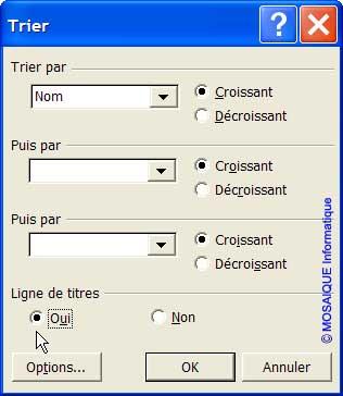 La boîte de dialogue Trier - Excel - MOSAIQUE Informatique - 54 - Nancy - Meurthe et Moselle - Lorraine