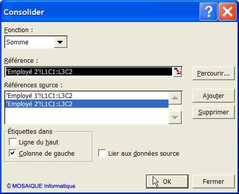 La boîte de dialogue Consolider - Excel - MOSAIQUE Informatique - Formations  informatiques - Création de sites web - 54 - Nancy - Meurthe et Moselle - Lorraine