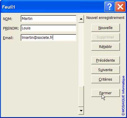 Un enregistrement est ajouté - Excel - MOSAIQUE Informatique - Formations informatiques et création de sites web - 54 - Nancy - Meurthe et Moselle - Lorraine