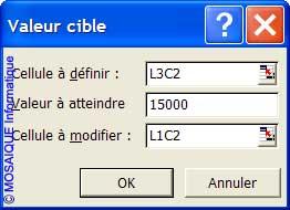 La boîte de dialogue Valeur cible - Excel - MOSAIQUE Informatique - Formations informatiques et création de sites web - 54 - Nancy - Meurthe et Moselle - Lorraine