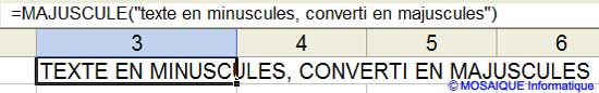 La fonction MAJUSCULE() - Excel - MOSAIQUE Informatique - 54 - Nancy - www.mosaiqueinformatique.fr