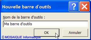 Un nom est affecté à la nouvelle barre d'outils - Excel - Cours et tutoriels de formation - MOSAIQUE Informatique - 54 - Nancy