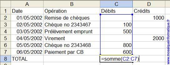 La formule de calcul du total de la colonne des débits - Excel - MOSAIQUE Informatique - Cours informatiques - 54 - Nancy - www.mosaiqueinformatique.fr