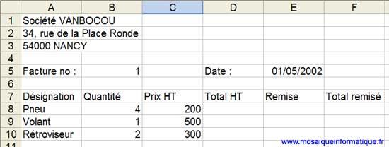 Le début de la facture, sans les formules - Excel - MOSAIQUE Informatique - Cours en ligne - 54 - Nancy - www.mosaiqueinformatique.fr