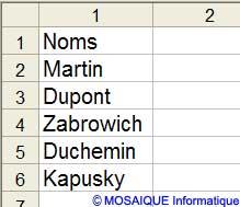 La saisie des noms des représentants - Excel - MOSAIQUE Informatique - Formations informatiques - 54 - Nancy - www.mosaiqueinformatique.fr