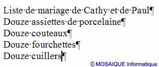 La première version de la liste de mariage - Word - MOSAIQUE Informatique - Tutoriels en ligne, formation informatique, bureautique, infographie, création de sites Internet - 54 - Nancy - Meurthe et Moselle - Lorraine