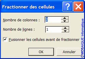 La boîte de dialogue Fractionner des cellules - Word - MOSAIQUE Informatique - Tutoriels en ligne, formation informatique, bureautique, infographie, création de sites Internet - 54 - Nancy - Meurthe et Moselle - Lorraine