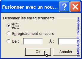 La boîte de dialogue Fusionner avec un nouveau document - Word - Formation informatique - Lorraine - Meurthe et Moselle - 54 - Nancy - MOSAIQUE Informatique