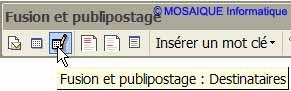 La barre d'outils Fusion et publipostage - Word - Formation informatique - Lorraine - Meurthe et Moselle - 54 - Nancy - MOSAIQUE Informatique