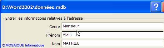La boîte de dialogue données.mdb - Word - Formation informatique - Lorraine - Meurthe et Moselle - 54 - Nancy - MOSAIQUE Informatique
