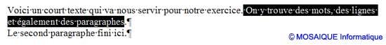 La sélection de la deuxième phrase - Word - MOSAIQUE Informatique - Formations informatiques et création de sites web - 54 - Nancy - Meurthe et Moselle - Lorraine