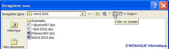 Le bouton Créer un dossier permet la création d'un nouveau dossier lors de l'enregistrement du document - Word - MOSAIQUE Informatique - Formations informatiques et création de sites web - 54 - Nancy - Meurthe et Moselle - Lorraine