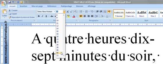 La taille des caractères est augmentée sous Word 2007 - MOSAIQUE Informatique - Nancy - www.mosaiqueinformatique.fr
