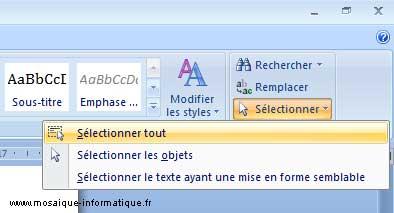 La sélection de tout le texte du document sous Word 2007 - MOSAIQUE Informatique - Nancy - www.mosaique-informatique.fr