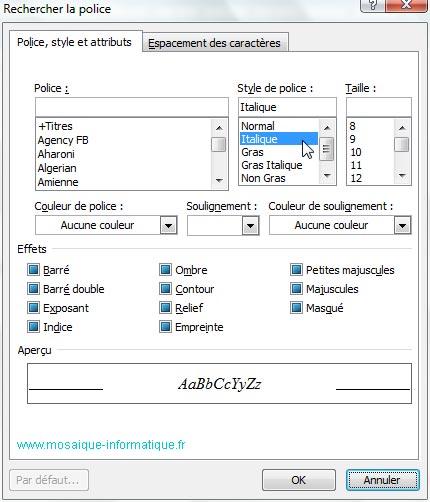 La boîte de dialogue Rechercher la police sous Word 2007 - MOSAIQUE Informatique - Nancy - www.mosaique-informatique.fr