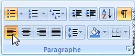 Le bouton Aligner le texte à gauche sous Word 2007 - MOSAIQUE Informatique - Nancy - www.mosaiqueinformatique.fr