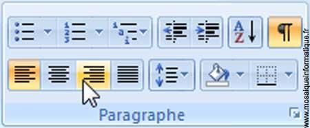 Le bouton Aligner le texte à droite dans le document sous Word 2007 - MOSAIQUE Informatique - Nancy - www.mosaiqueinformatique.fr