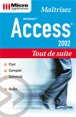 Access 2002 collection Tout de suite - MOSAIQUE Informatique - 54 - Nancy - www.mosaiqueinformatique.fr