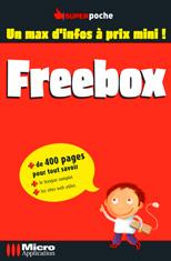 Livre La Freebox - MOSAIQUE Informatique - Nancy - 54 - Meurthe et Moselle - Lorraine