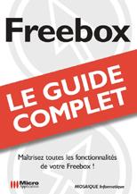 Livre Freebox Guide complet - MOSAIQUE Informatique - Nancy - 54 - Meurthe et Moselle - Lorraine