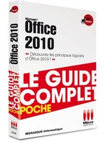 Apprendre Office 2010 - Livre Le guide complet poche - Auteurs : MOSAIQUE Informatique - 54 -Nancy