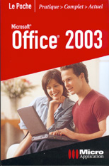 Office  2003 collection Le Poche - MOSAIQUE Informatique - 54 - Nancy