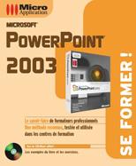 Livre PowerPoint 2003 collection Se former - MOSAIQUE Informatique - Nancy - 54 - Meurthe et Moselle - Lorraine
