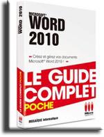 Livre Word 2010 Le guide complet poche - Auteurs :MOSAIQUE Informatique - 54 - Nancy - Meurthe et Moselle - Lorraine